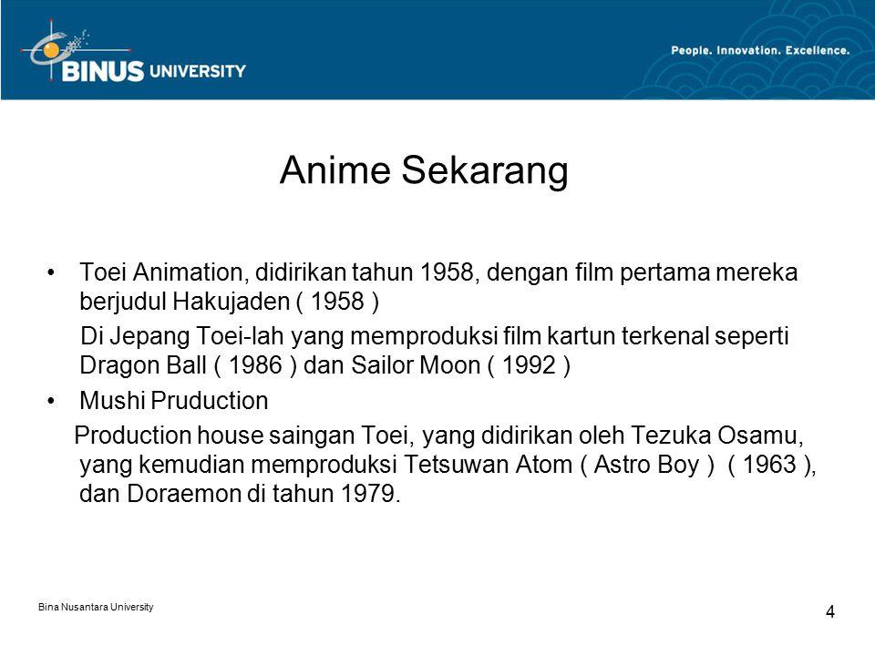 Anime Sekarang Toei Animation, didirikan tahun 1958, dengan film pertama mereka berjudul Hakujaden ( 1958 )