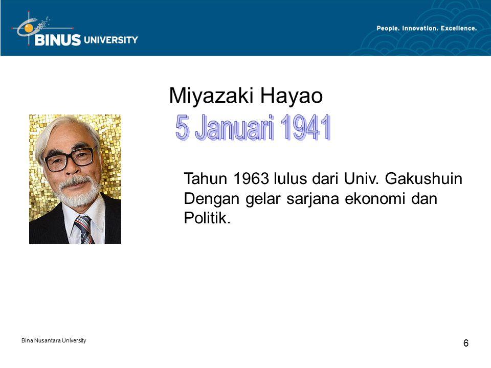 5 Januari 1941 Miyazaki Hayao Tahun 1963 lulus dari Univ. Gakushuin