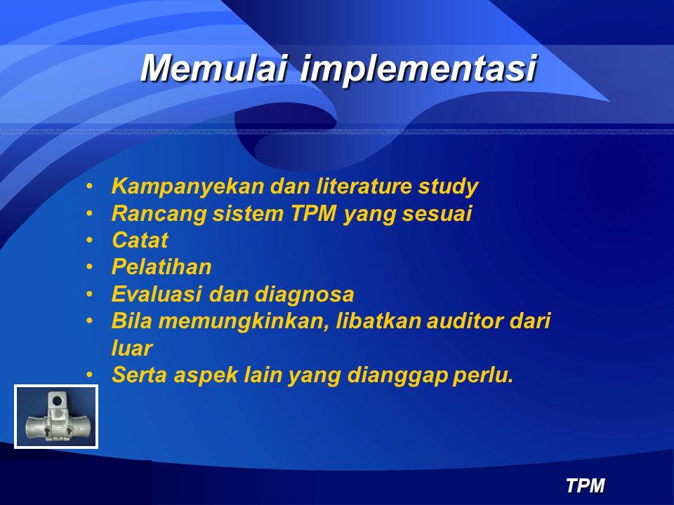 Memulai implementasi Kampanyekan dan literature study