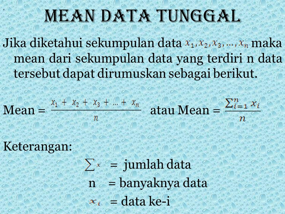 Mean data tunggal ,