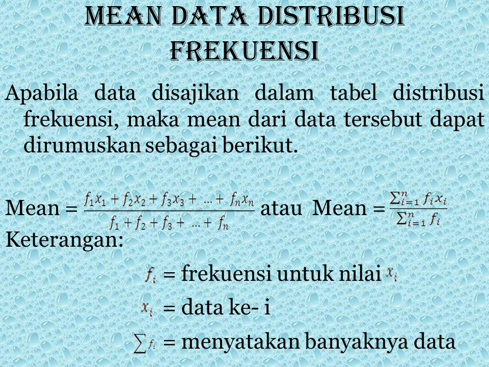 Mean data distribusi frekuensi