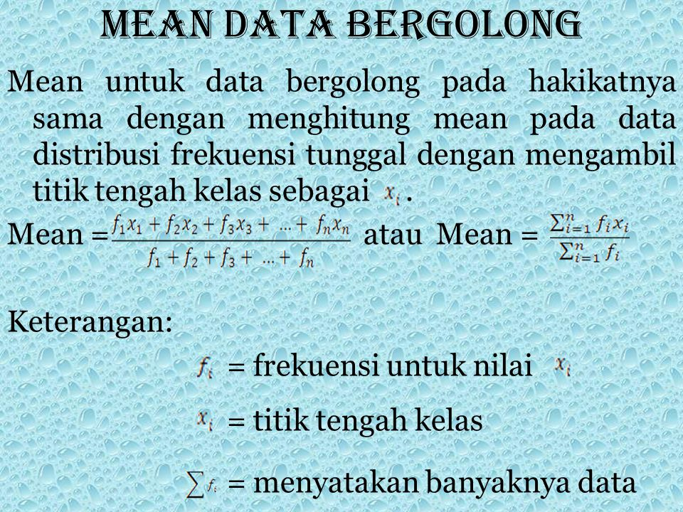 Mean data bergolong