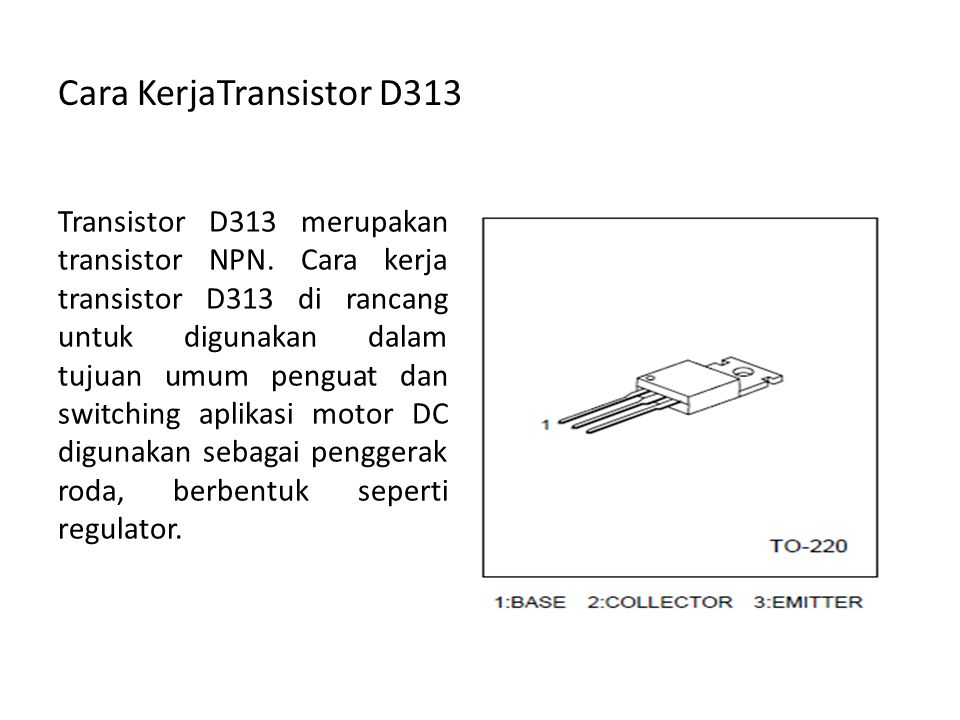 Cara KerjaTransistor D313