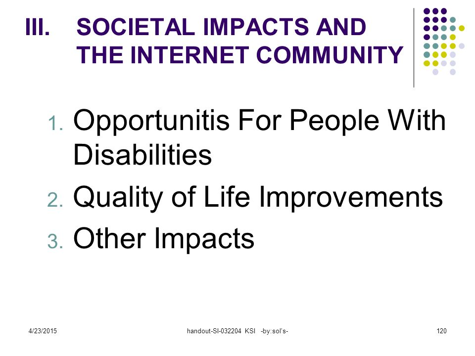 SOCIETAL IMPACTS AND THE INTERNET COMMUNITY