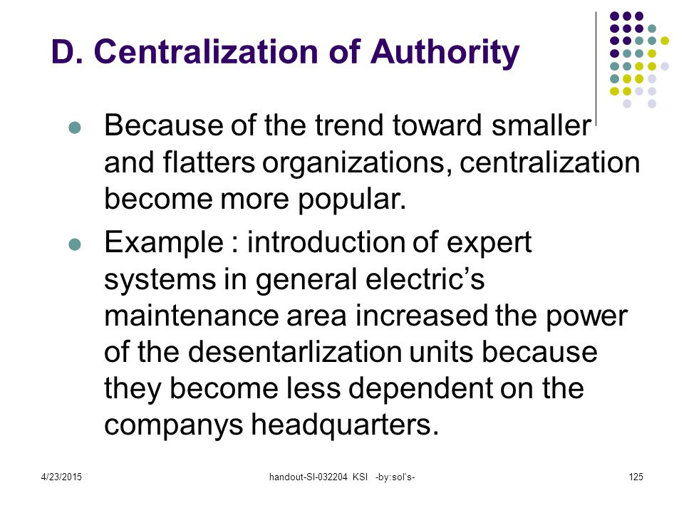 D. Centralization of Authority