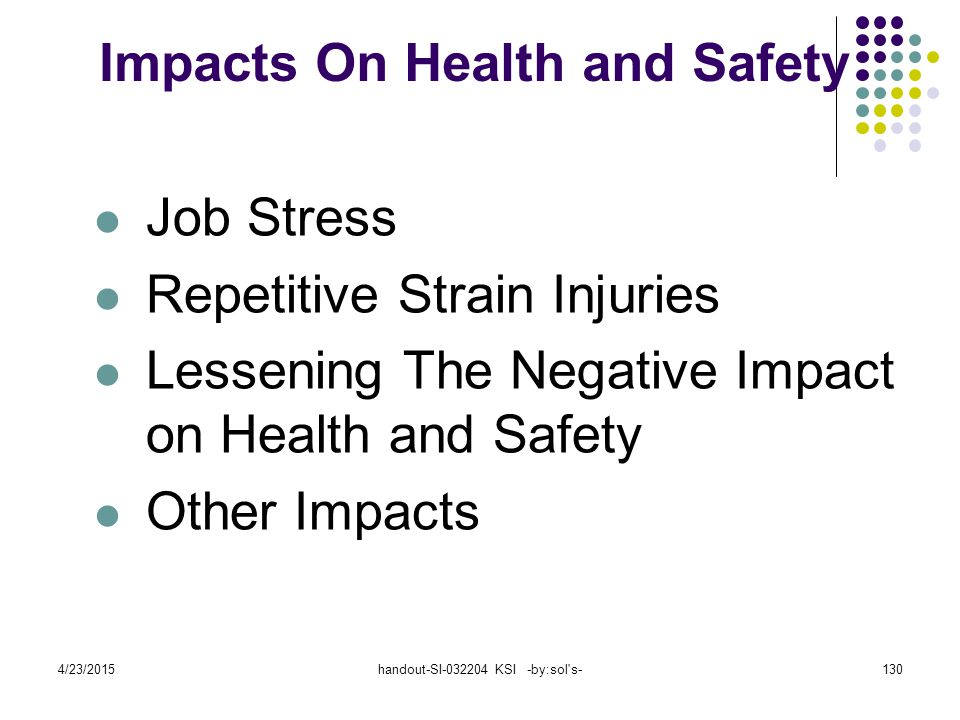 Impacts On Health and Safety