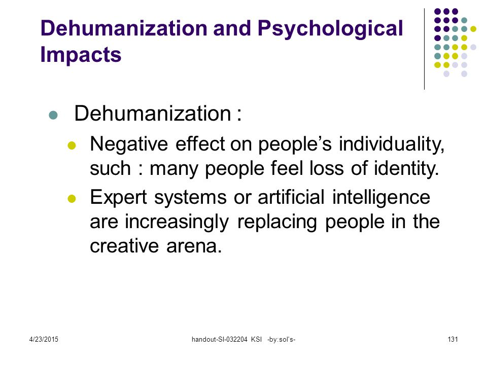 Dehumanization and Psychological Impacts