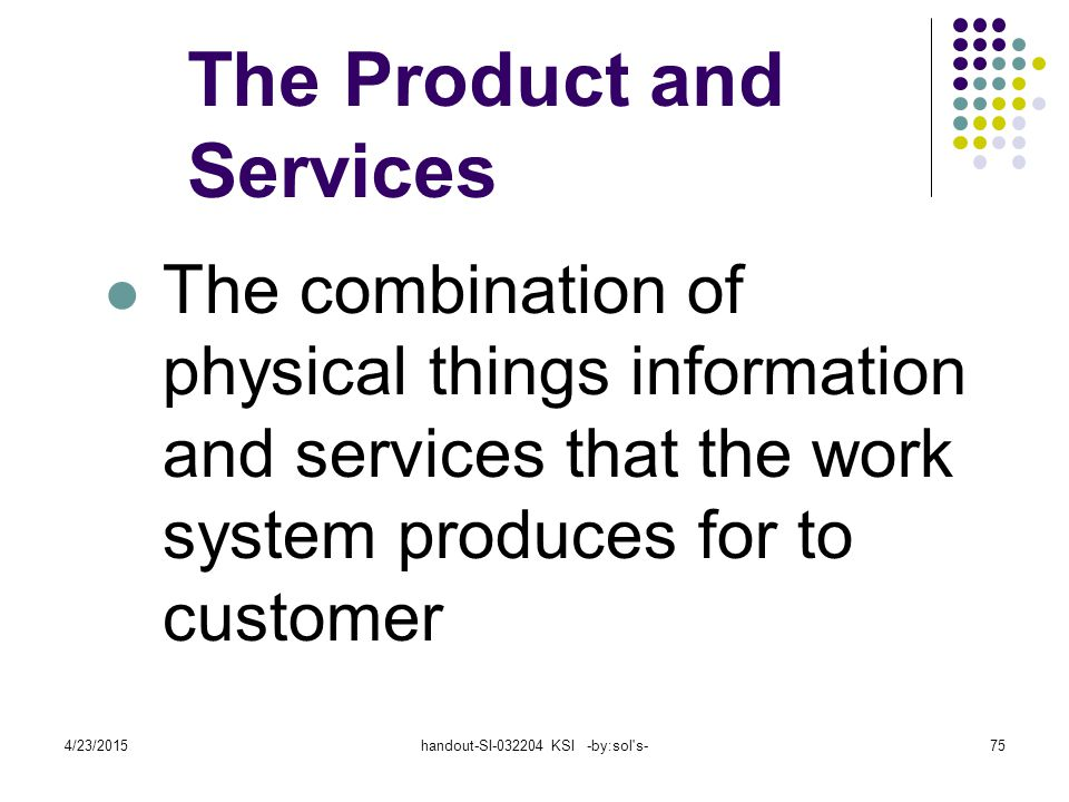 The Product and Services
