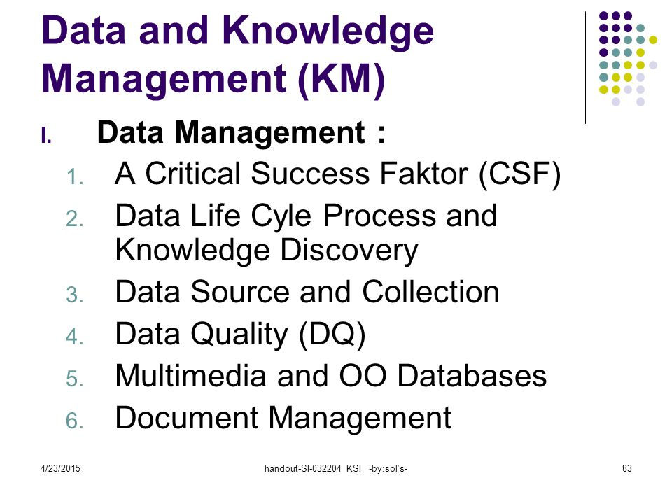 Data and Knowledge Management (KM)