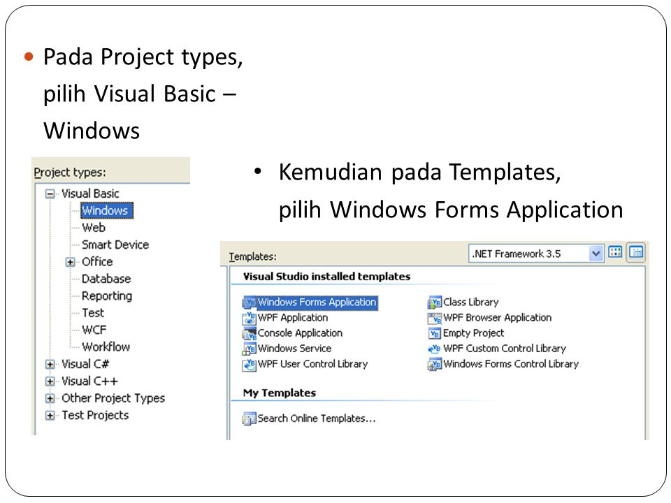 Pada Project types, pilih Visual Basic – Windows.