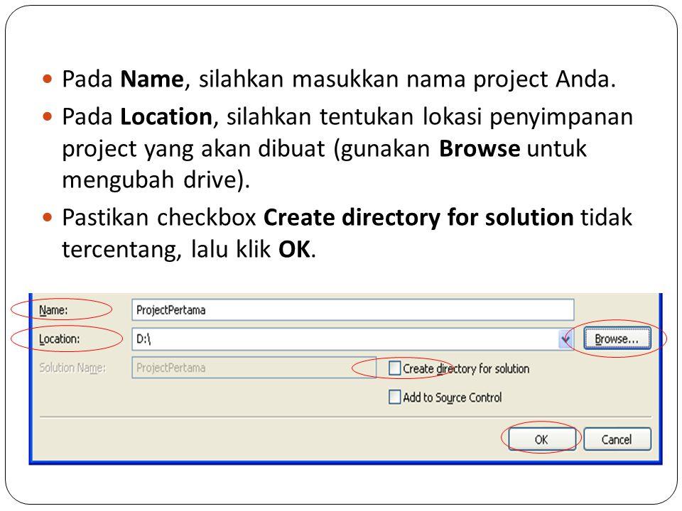 Pada Name, silahkan masukkan nama project Anda.