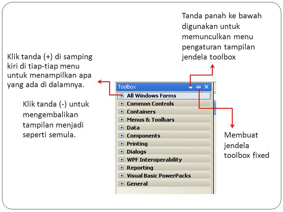 Tanda panah ke bawah digunakan untuk memunculkan menu pengaturan tampilan jendela toolbox