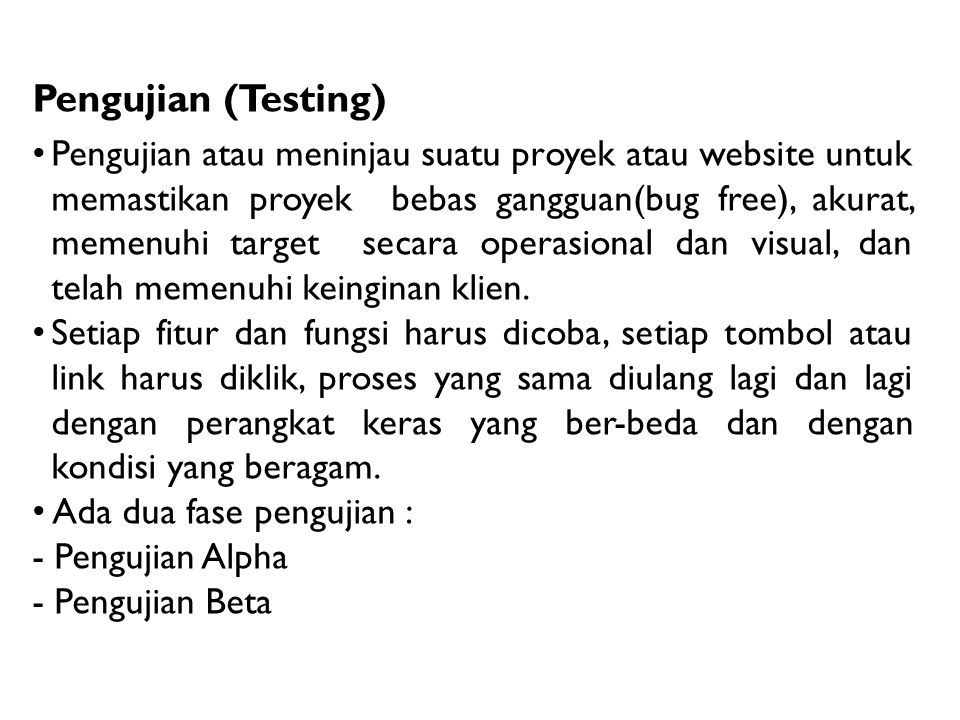 Pengujian (Testing)