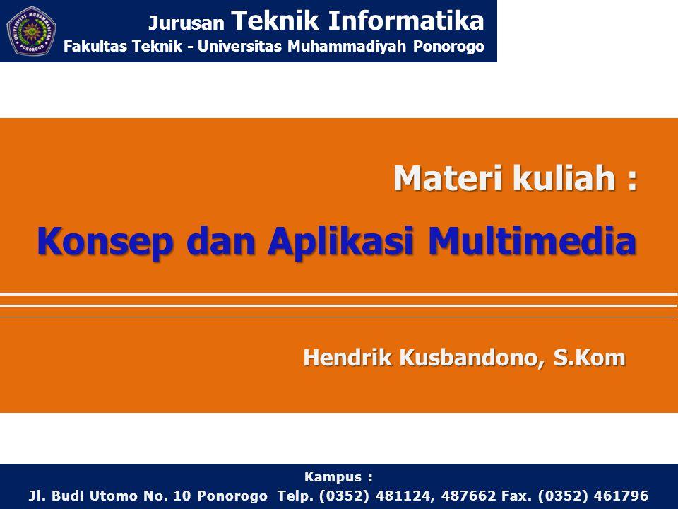 Konsep dan Aplikasi Multimedia