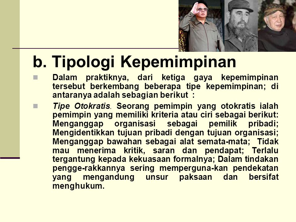 b. Tipologi Kepemimpinan