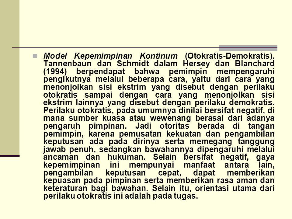 Model Kepemimpinan Kontinum (Otokratis-Demokratis)