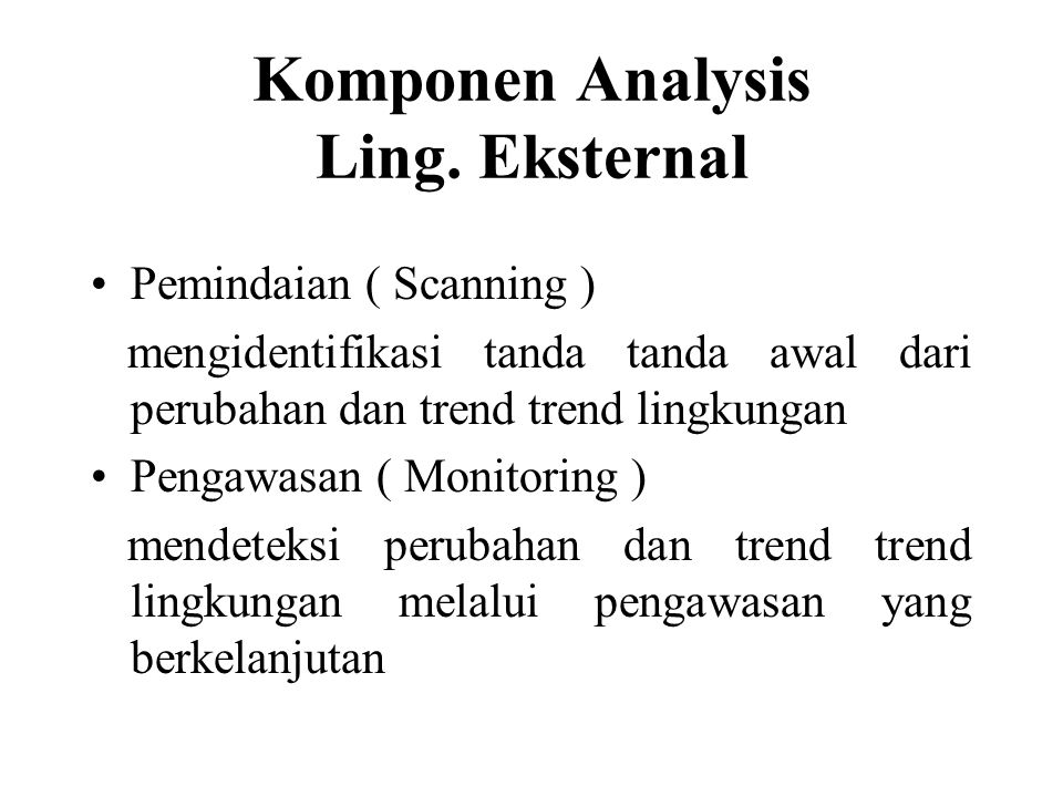 Komponen Analysis Ling. Eksternal
