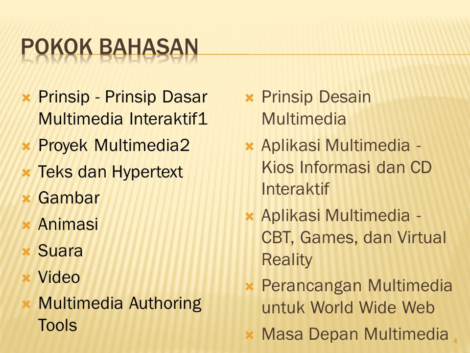 Pokok Bahasan Prinsip - Prinsip Dasar Multimedia Interaktif1