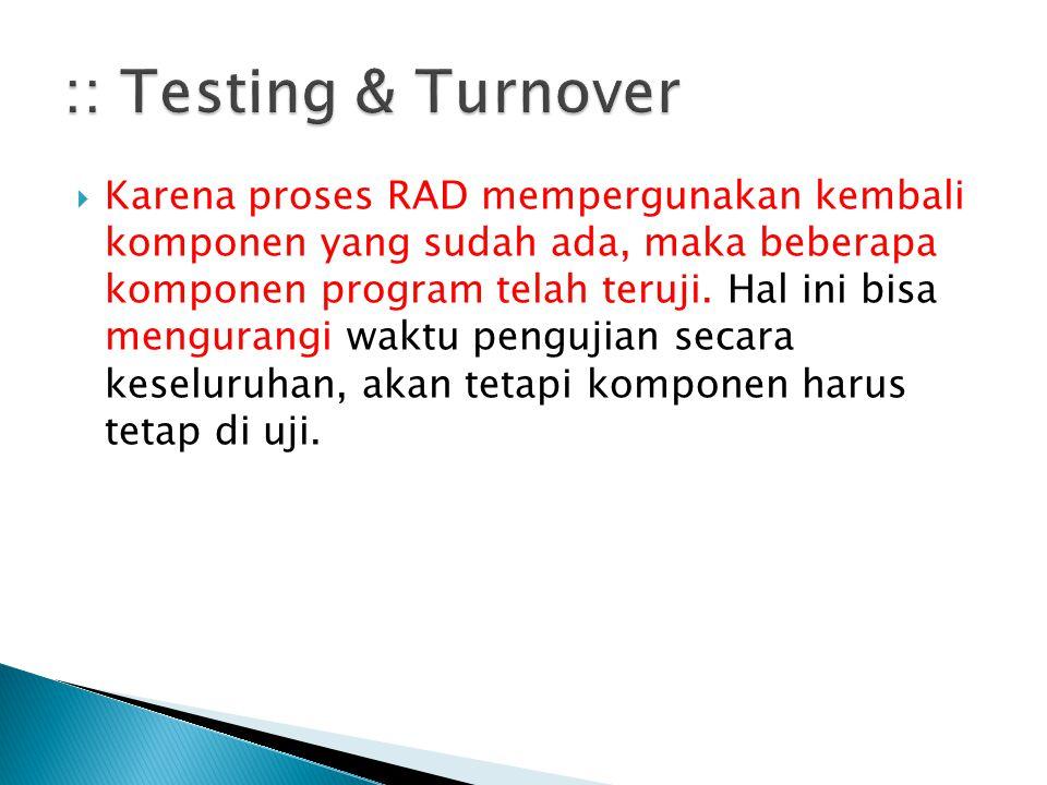 :: Testing & Turnover