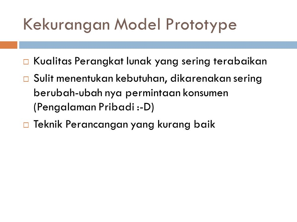 Kekurangan Model Prototype