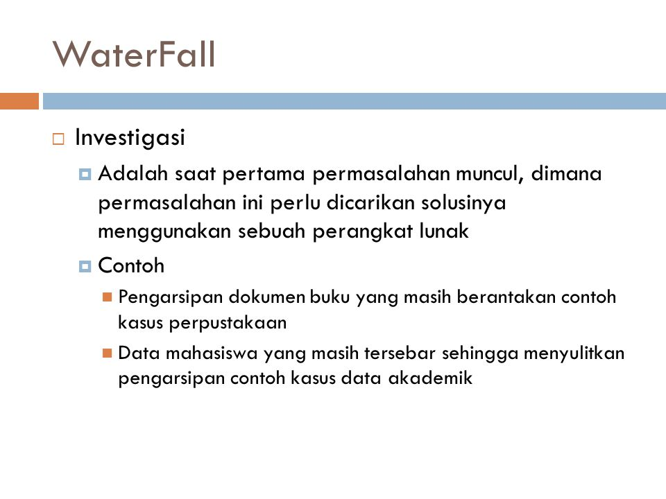 WaterFall Investigasi