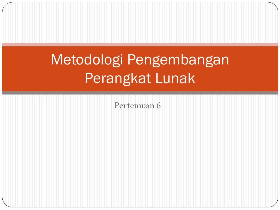 Metodologi Pengembangan Perangkat Lunak