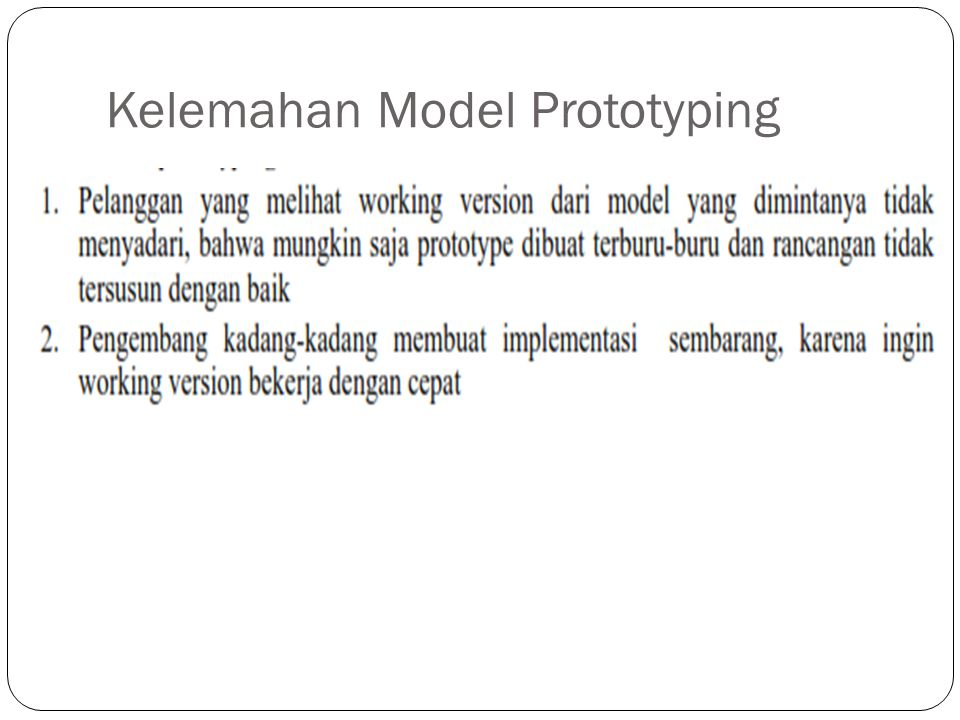 Kelemahan Model Prototyping