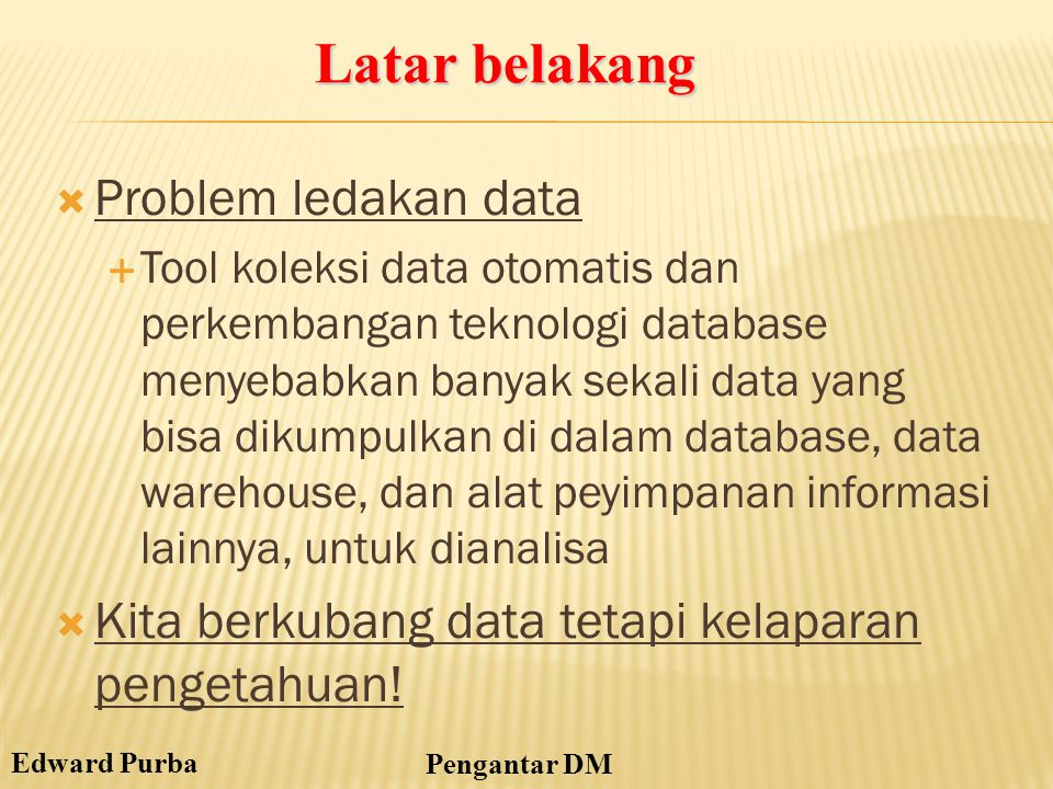 Latar belakang Problem ledakan data