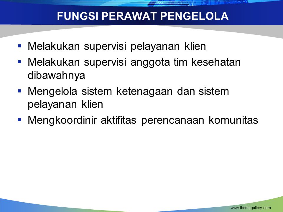 FUNGSI PERAWAT PENGELOLA
