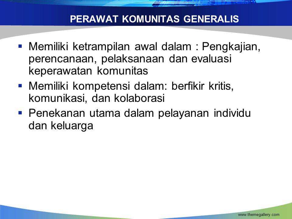 PERAWAT KOMUNITAS GENERALIS