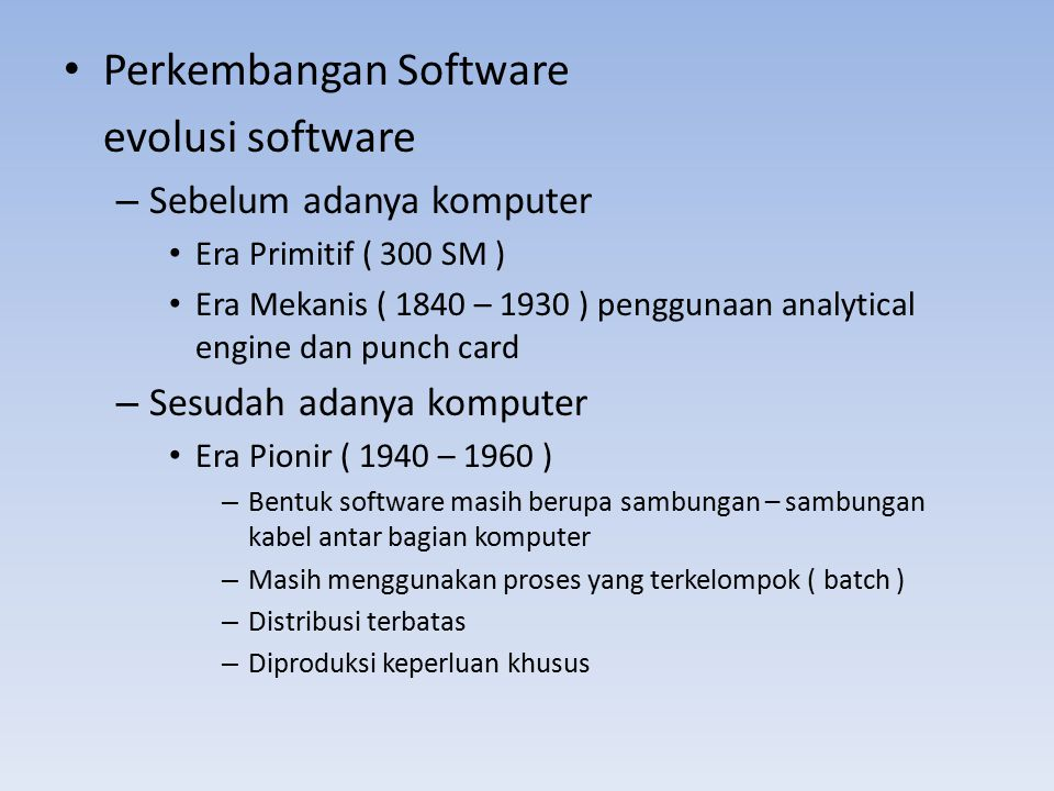 Perkembangan Software evolusi software