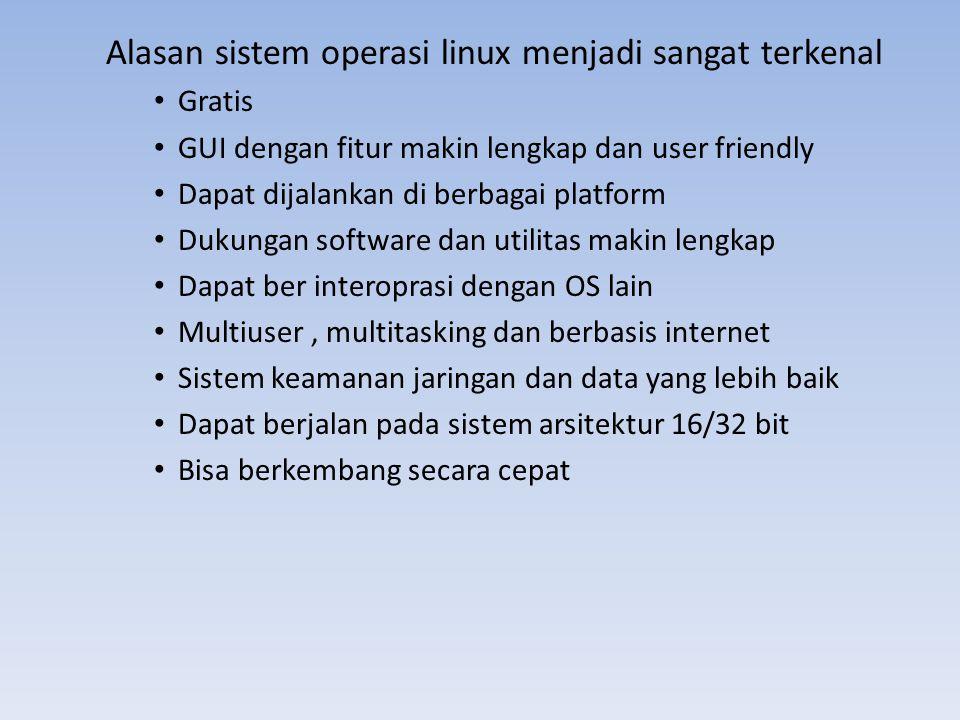 Alasan sistem operasi linux menjadi sangat terkenal
