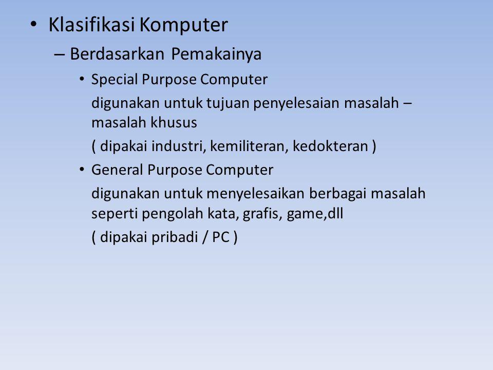 Klasifikasi Komputer Berdasarkan Pemakainya Special Purpose Computer