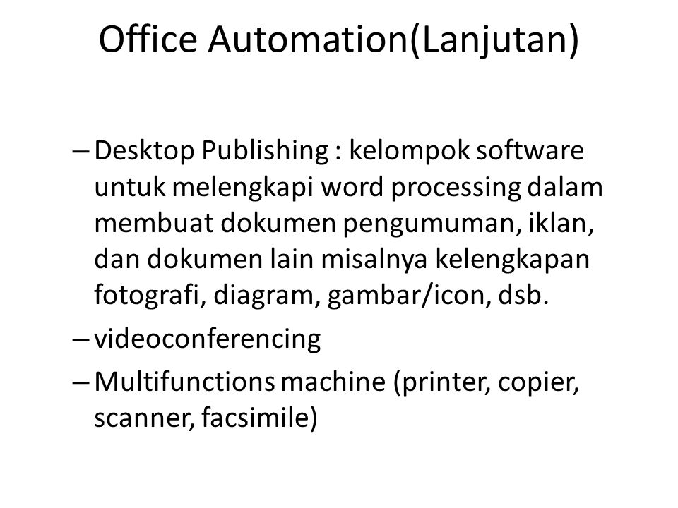 Office Automation(Lanjutan)