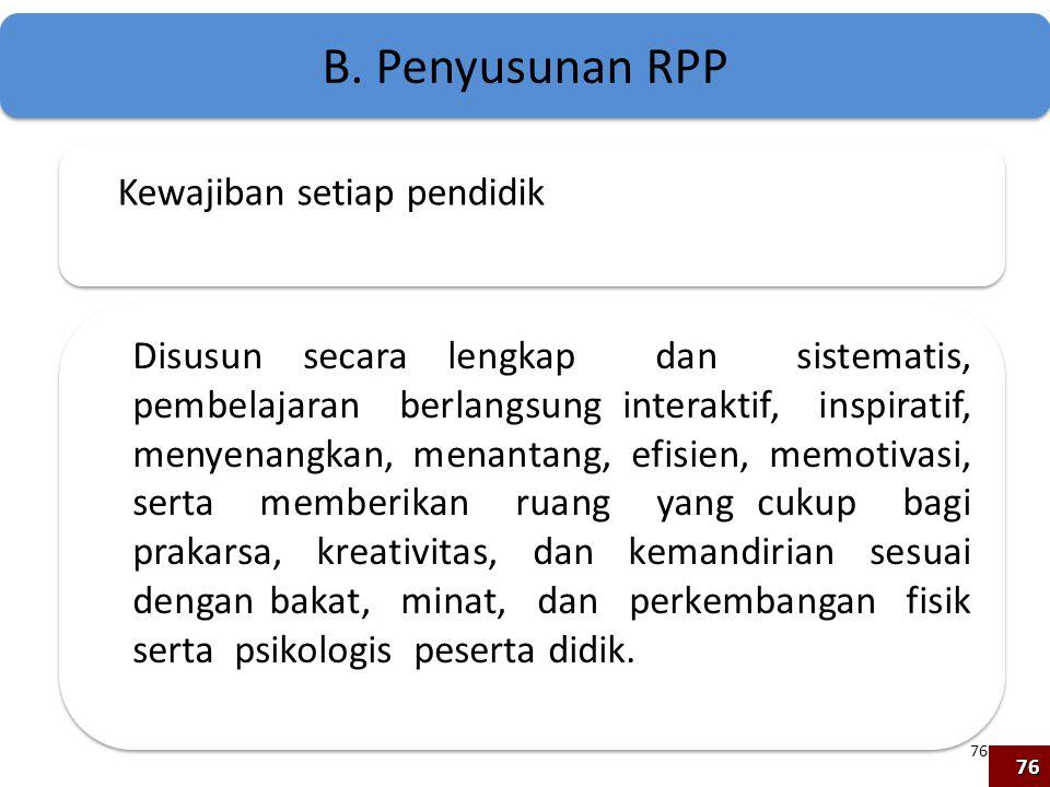 B. Penyusunan RPP Kewajiban setiap pendidik