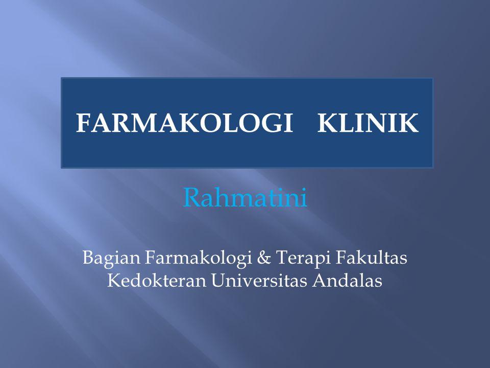Bagian Farmakologi & Terapi Fakultas Kedokteran Universitas Andalas
