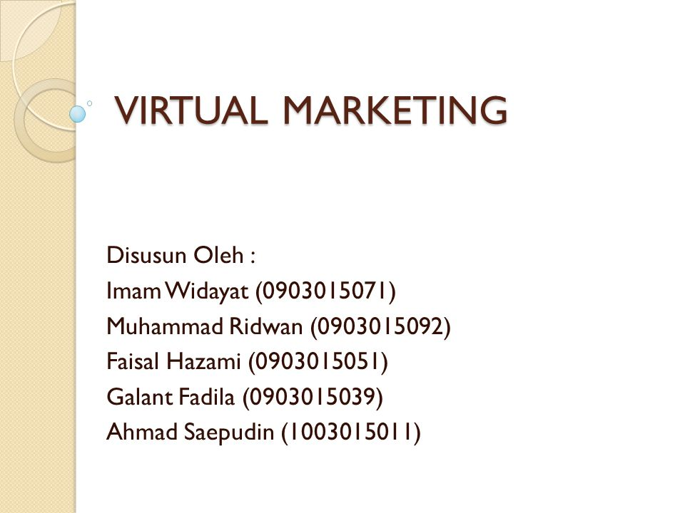 VIRTUAL MARKETING Disusun Oleh : Imam Widayat (0903015071)