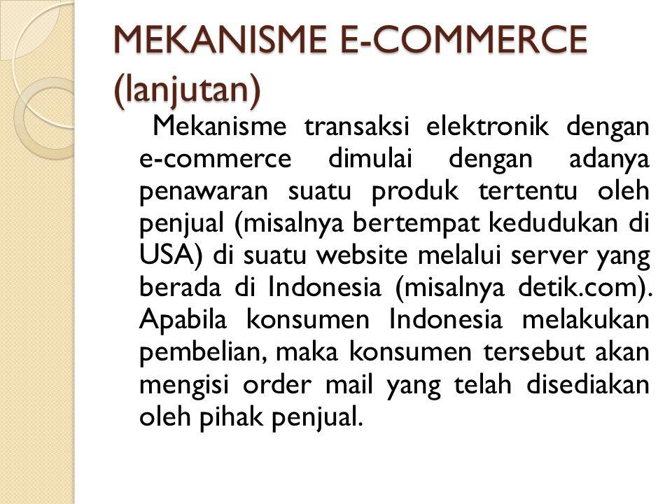 MEKANISME E-COMMERCE (lanjutan)