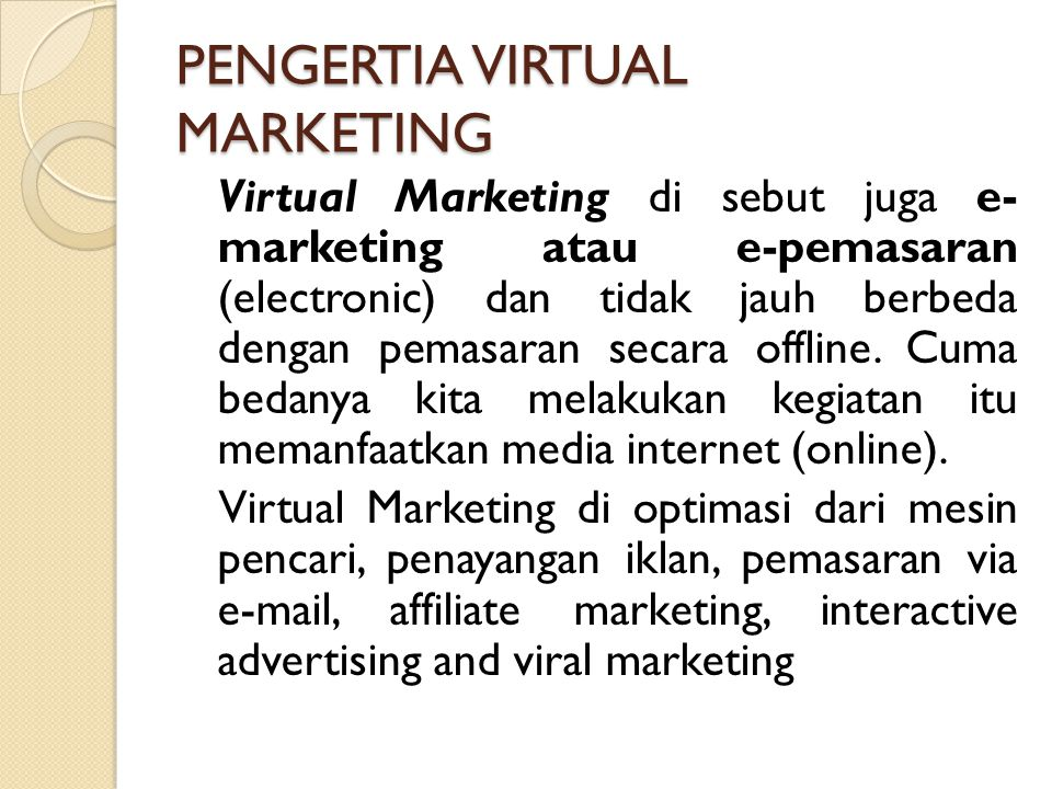 PENGERTIA VIRTUAL MARKETING