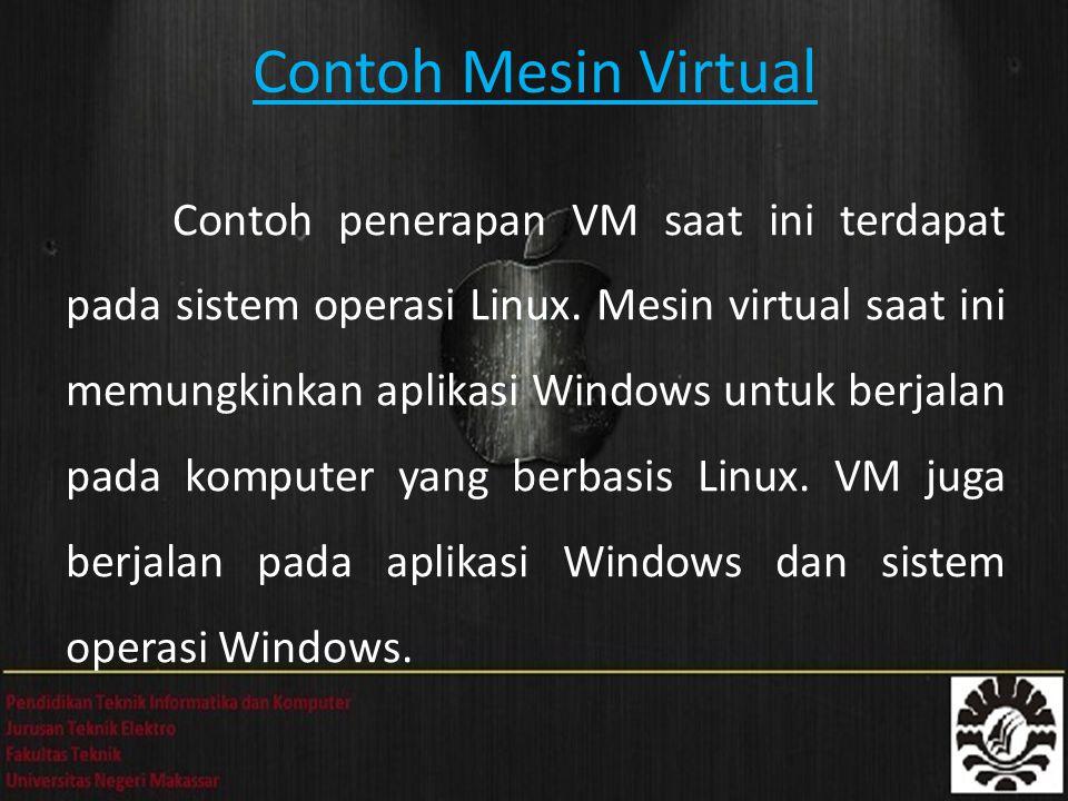 Contoh Mesin Virtual