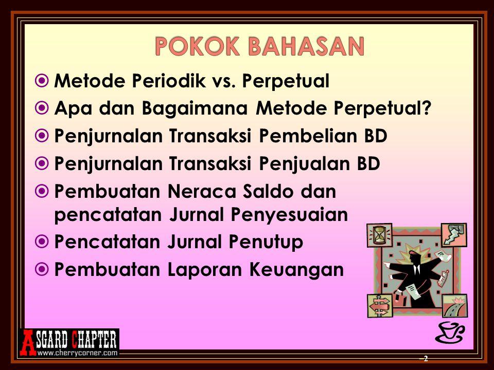 POKOK BAHASAN Metode Periodik vs. Perpetual