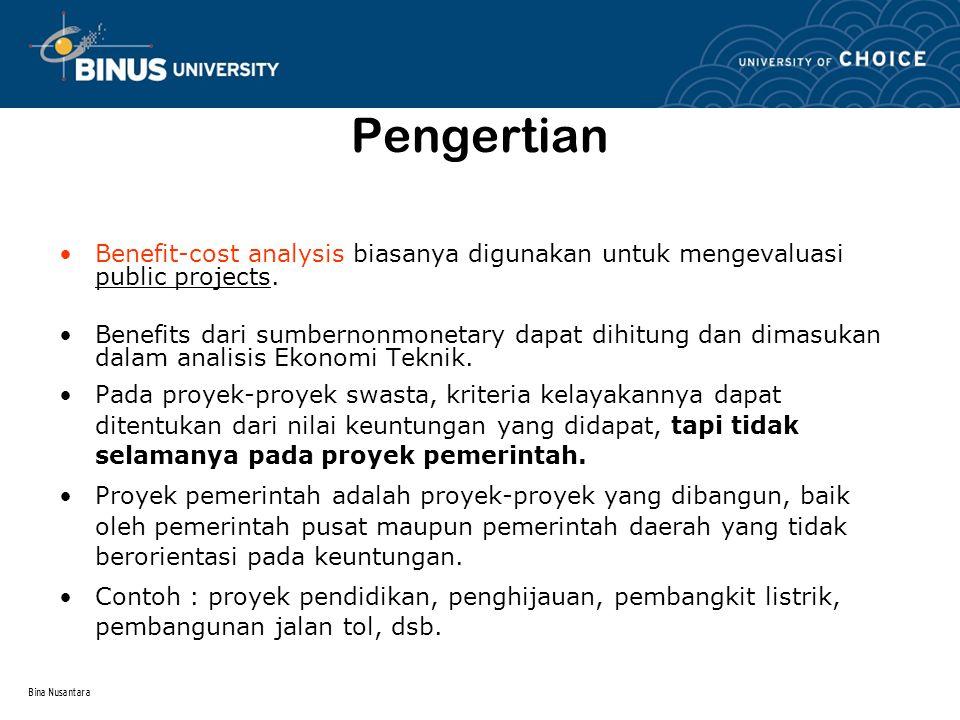 Pengertian Benefit-cost analysis biasanya digunakan untuk mengevaluasi public projects.