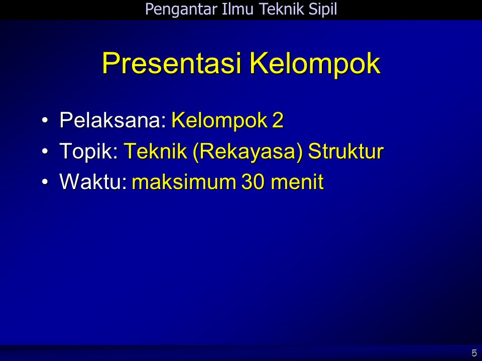 Presentasi Kelompok Pelaksana: Kelompok 2