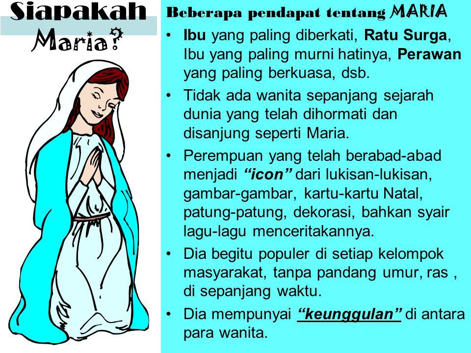 Siapakah Maria Beberapa pendapat tentang MARIA
