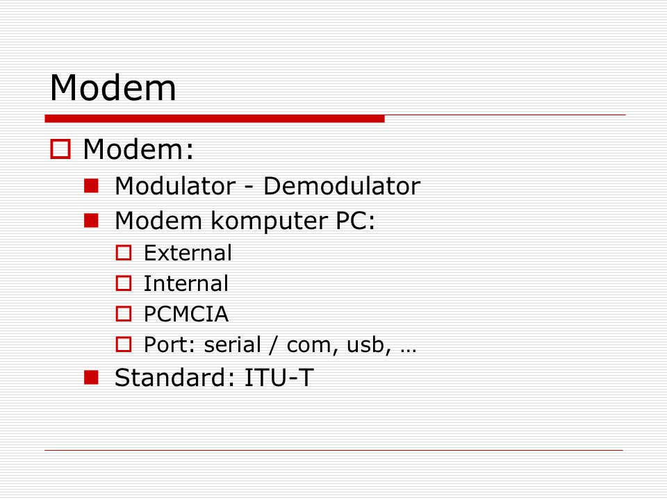 Modem Modem: Modulator - Demodulator Modem komputer PC: