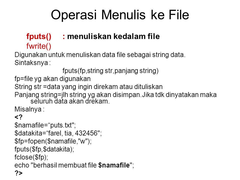 Operasi Menulis ke File