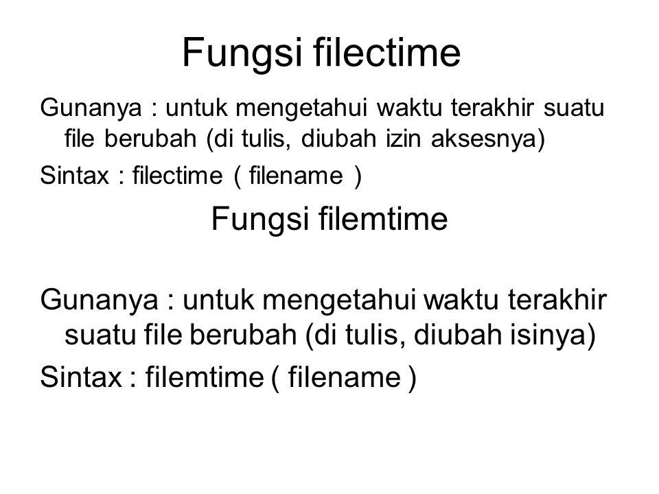 Fungsi filectime Fungsi filemtime