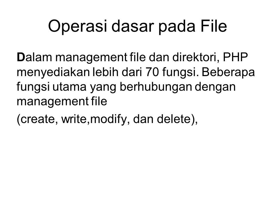 Operasi dasar pada File