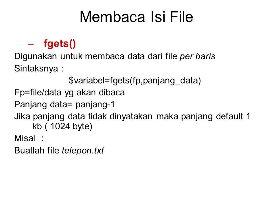 Membaca Isi File fgets()