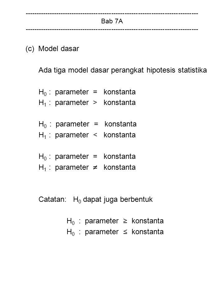 Ada tiga model dasar perangkat hipotesis statistika